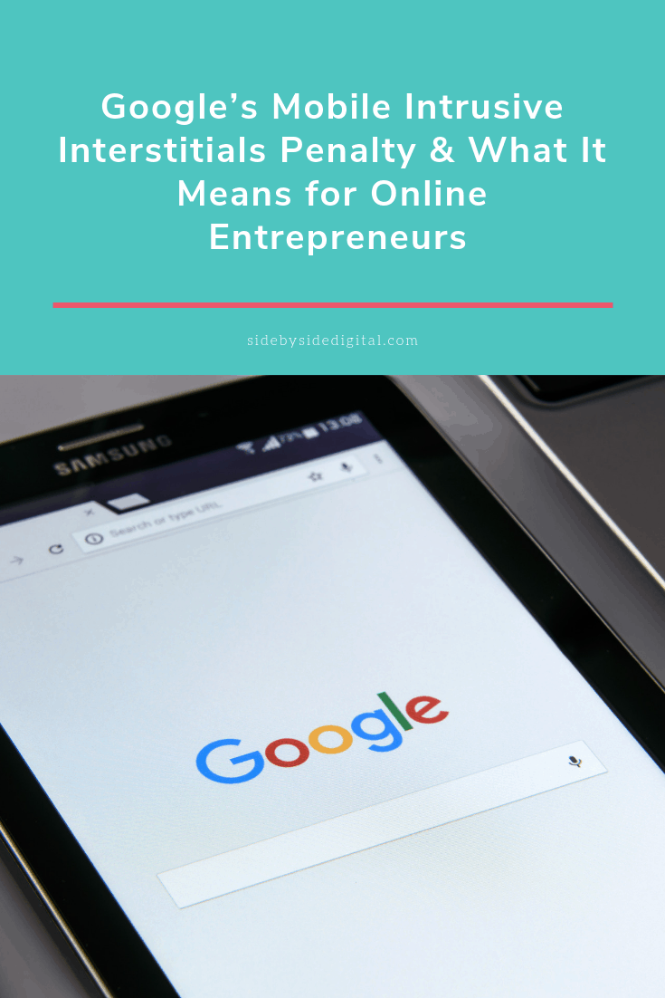 Google's Mobile Intrusive Interstitials Penalty & What It Means for Online Entrepreneurs