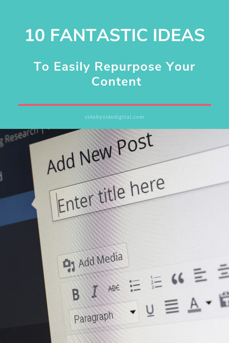10 Fantastic Ideas to Easily Repurpose Your Content
