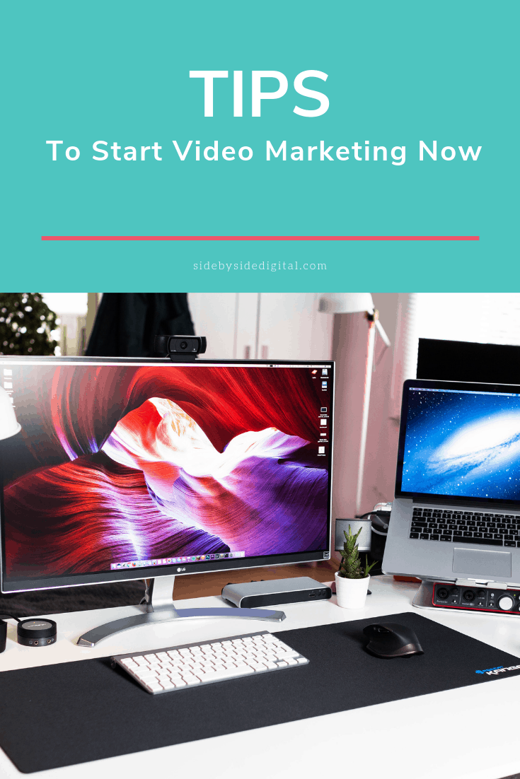 Tips To Start Video Marketing Now
