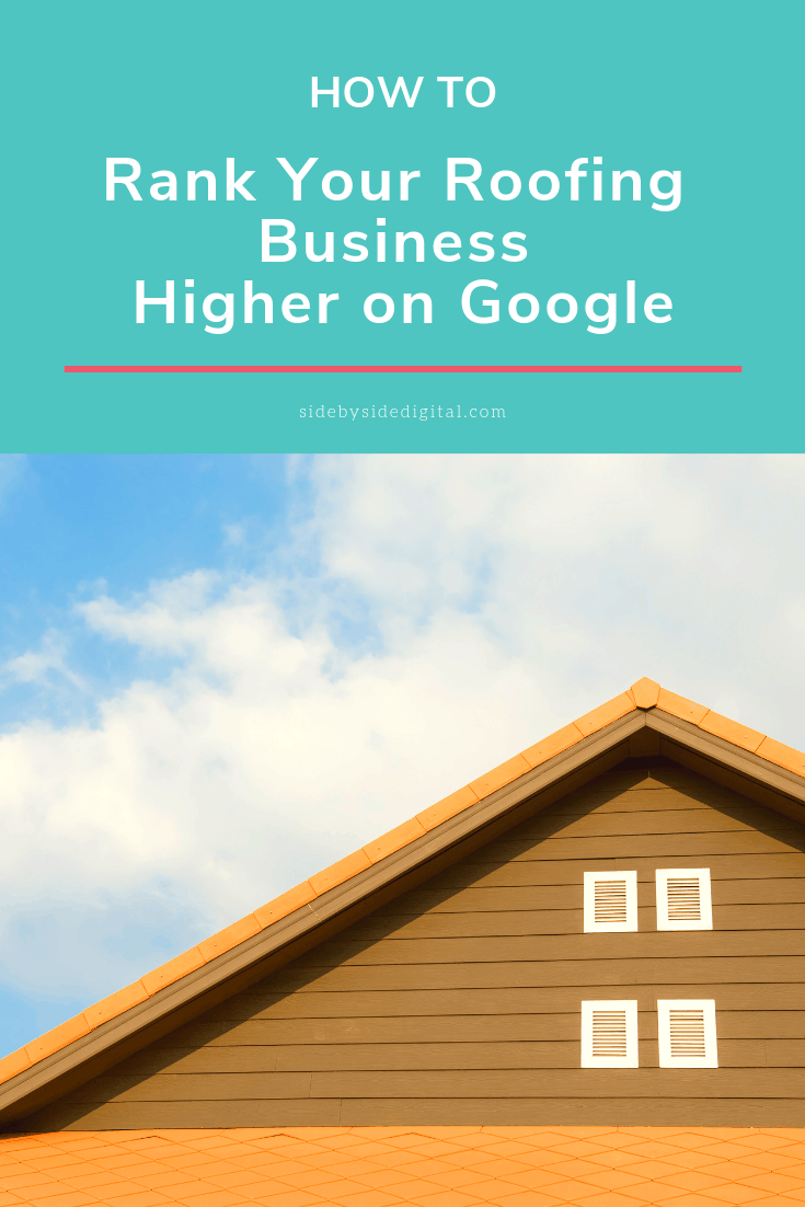 How to rank your roofing business higher on Google